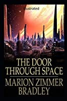 The Door Through Space Illustrated