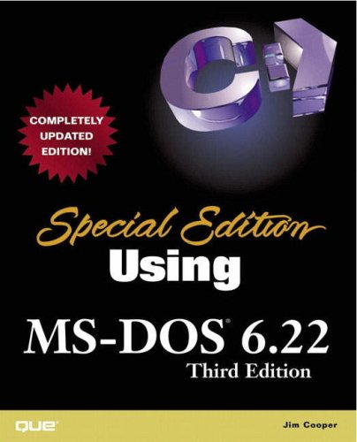 Download Special Edition Using MS-DOS 6.22 (3rd Edition) 0789725738