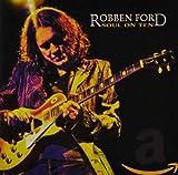 Songtexte von Robben Ford - Soul on Ten