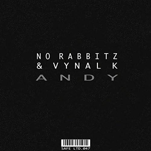 No Rabbitz & Vynal K