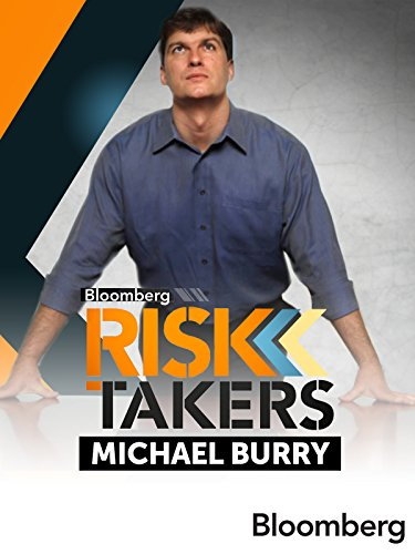 Risk Takers: Michael Burry - Bloomberg