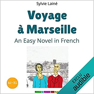 Voyage à Marseille (Trip to Marseille) audiobook cover art