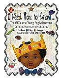 I Need You To Know: The ABC's of a Young King's Greatness