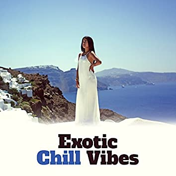 Exotic Chill Vibes – Summer Beats, Tropical Island Music, Beach Relaxation, Stress Relief