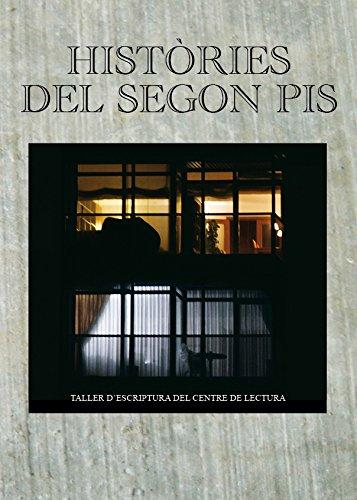 Històries del segon pis: Taller d'escriptura del Centre de Lectura (Assaig de les edicions del Centre de Lectura)