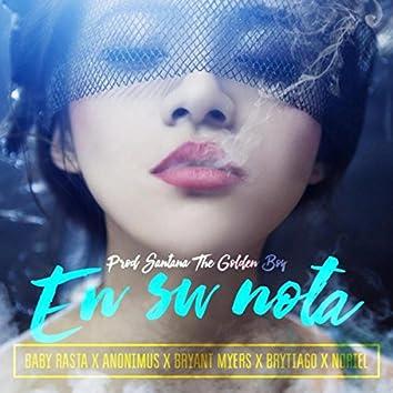 En Su Nota (feat. Noriel, Baby Rasta, Bryant Myers, Anonimus & Brytiago)