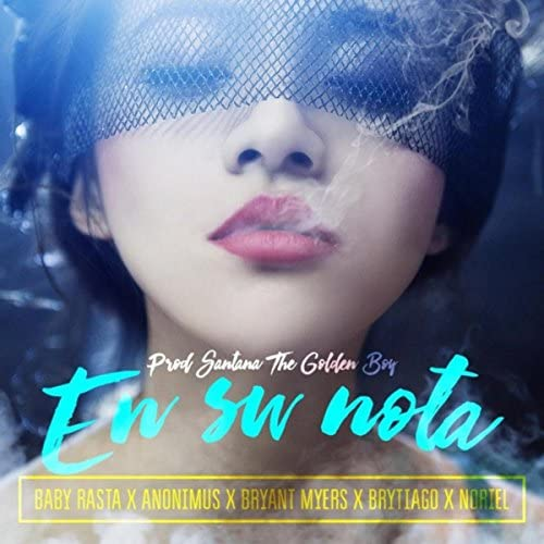 Santana the Golden Boy feat. Noriel, Baby Rasta, Bryant Myers, Anonimus & Brytiago