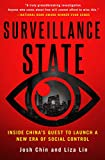 Surveillance State: Inside China's Quest to Launch a New Era of Social Control