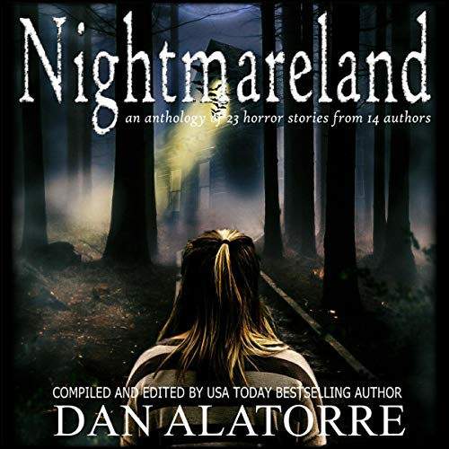 Nightmareland: A Horror Anthology with 23 Stories from 14 Authors Titelbild