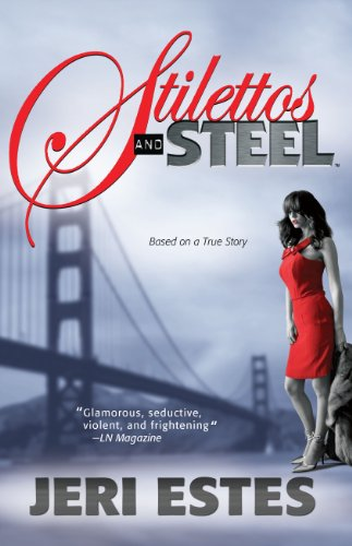 Stilettos and Steel (English Edition)