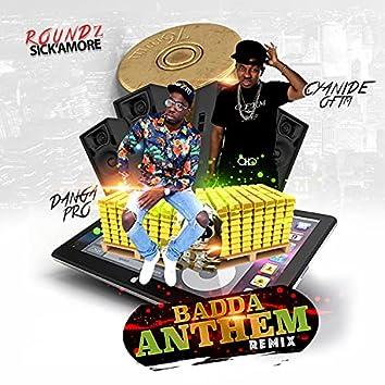 Badda Anthem (feat. Cyanide) [Remix] (Remix)