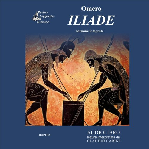 Iliade (The Iliad) audiobook cover art
