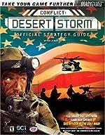 Conflict - Desert Storm? Official Strategy Guide de Phillip Marcus