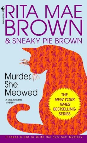 Murder, She Meowed: A Mrs. Murphy Mystery (English Edition)
