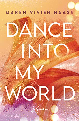 Dance into my World: Roman (Move District, Band 1)