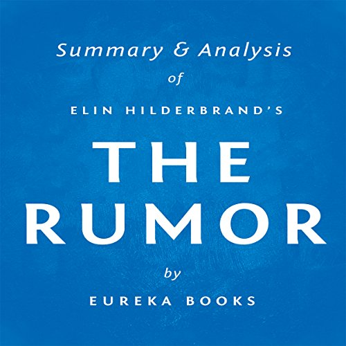 The Rumor by Elin Hilderbrand | Summary & Analysis audiobook cover art