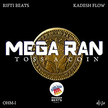 Toss a Coin  feat Dj-Jo Kadesh Flow Ohm-I & Rifti Beats