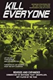 Kill Everyone: Advanced Strategies for No-Limit Hold 'em Poker Tournaments and Sit-n-Go's (Gambling Theories Methods)