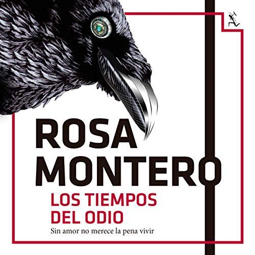 Los tiempos del odio Audiobook By Rosa Montero cover art