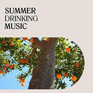 Summer Drinking Music