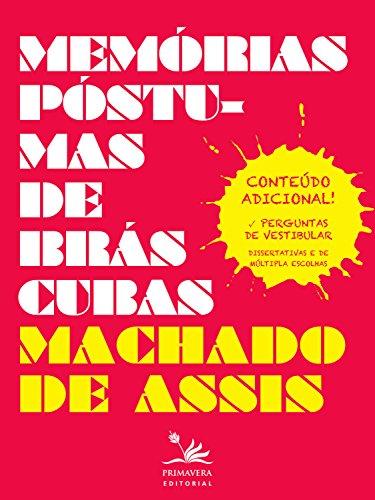 Memórias póstumas de Brás Cubas: Conteúdo adicional! Perguntas de vestibular (Clássicos da literatura brasileira)