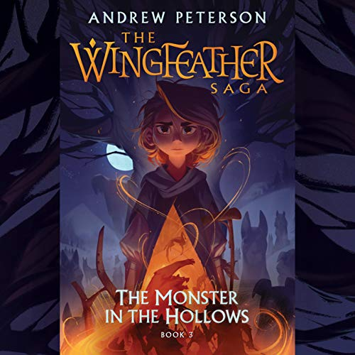 The Monster in the Hollows Audiobook By Andrew Peterson cover art