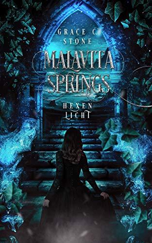 Malavita Springs: Hexenlicht