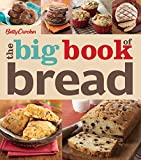 The Big Book of Bread (Betty Crocker Big Books 19)