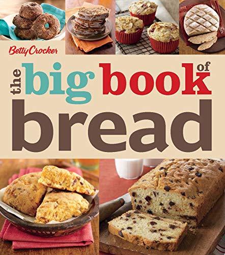 Betty Crocker: The Big Book of Bread (Betty Crocker Big Books 19)