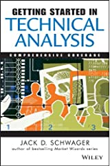 Getting Started in Technical Analysis (Getting Started In... Book 19) Kindle Edition