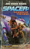 Spacer: Window of the Mind 0441777872 Book Cover