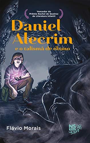 Daniel Alecrim e o talismã de ébano