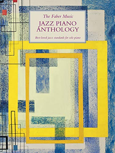 The Faber Music Jazz Piano Anthology (Faber Music Piano Anthology series)