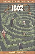1602, tome 1 de Neil Gaiman