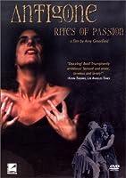 Antigone - Rites of Passion