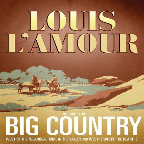 Big Country, Vol. 2  Audiolibri