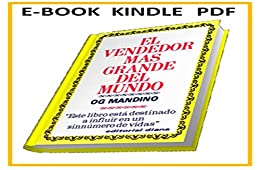 Book's Cover of El vendedor mas grande del mundo PDF : Para Kindle y E-Book (Optimo nº 1) Versión Kindle