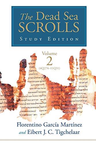 The Dead Sea Scrolls Study Edition, vol. 2 (4Q273-11Q31)