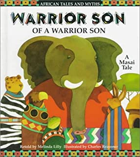 Warrior Son of a Warrior Son: A Masai Tale (African Tales and Myths)