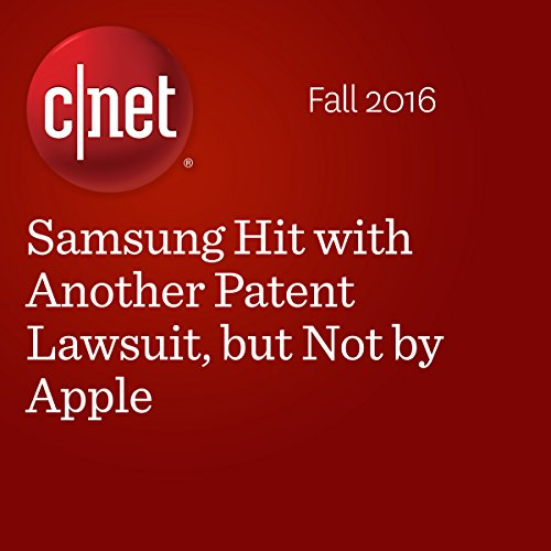 Samsung Hit with Another Patent Lawsuit, but Not by Apple audiobook cover art