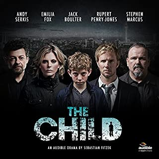FREE PRODUCT: The Child     An Audible Drama              By:                                                                                                                                 Sebastian Fitzek                               Narrated by:                                                                                                                                 Rupert Penry-Jones,                                                                                        Jack Boulter,                                                                                        Emilia Fox,                   and others                 Length: 6 hrs and 56 mins     37 ratings     Overall 4.1
