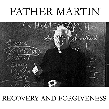 Recovery and Forgiveness