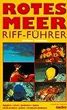 Riff-Führer Rotes Meer - Helmut Debelius