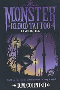 Monster Blood Tattoo  Lamplighter  Book Two