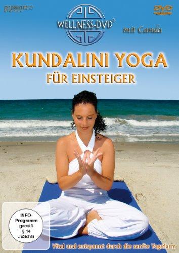 Kundalini Yoga für Einsteiger - Vital und entspannt durch die sanfte Yogaform