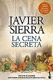 La cena secreta (Edición especial 500 años Leonardo...