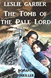 The Tomb of the Pale Lord (English Edition)