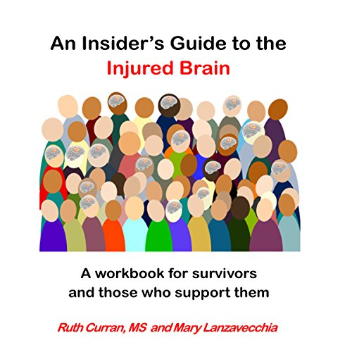 An Insider's Guide to the Injured Brain audiobook cover art