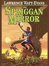 The Spriggan Mirror: A Legend of Ethshar