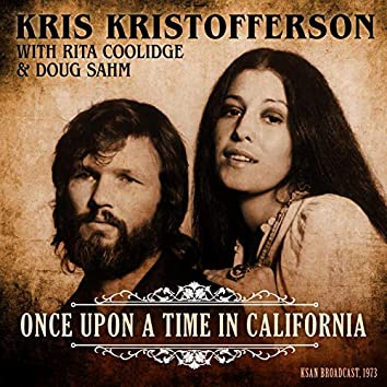 Once Upon A Time In California (with Rita Coolidge & Doug Sahm) (Live 1973)